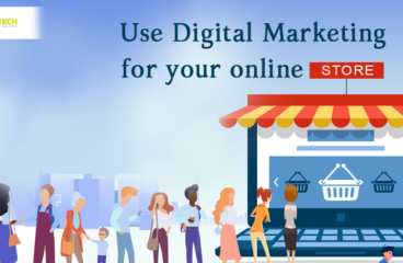 Use Digital Marketing for your online stores.