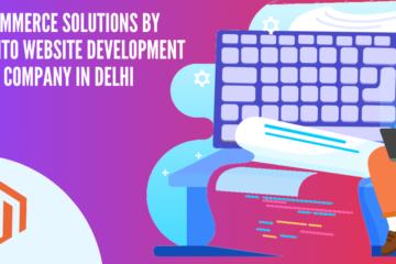 magento-development-company-in -delhi