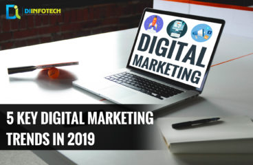 5 key Digital Marketing trends in 2019