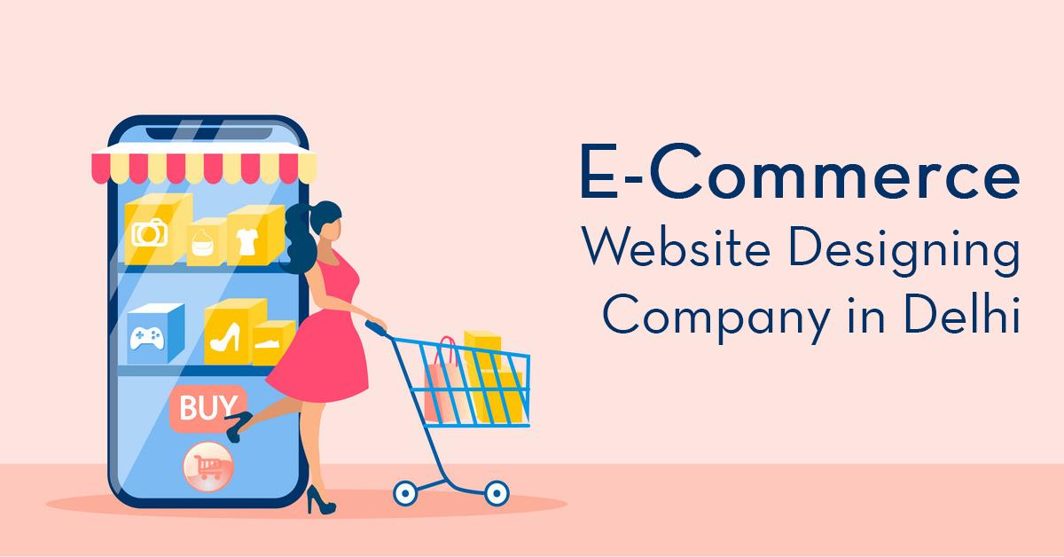 E-Commerce Website Designing Company